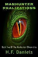 Manhunter Realizations (The Manhunter Chronicles #2)