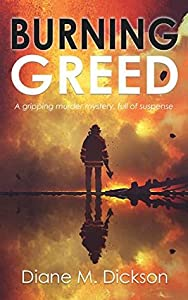 Burning Greed (DI Tanya Miller investigates #2)