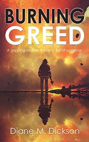 Burning Greed (DI Tanya Miller investigates Book 2)
