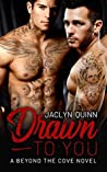 Drawn to You (Beyond the Cove, #1)