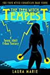The Teen Witch: Tempest (The Teen Witch Chronicles, #3)