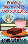 Books, Brownies and Murder (A Story Tree Cozy Mystery, #1)