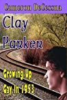 Clay Parker: Growing Up Gay in 1953