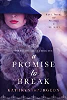 A Promise to Break (The Promise #1)