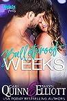 Bulletproof Weeks: Rockstar Romantic Suspense (Winchester Falls Book 2)