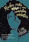Minha vida (não) é uma comédia romântica by Lola Salgado