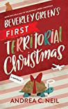 Beverley Green's First Territorial Christmas (Beverley Green Adventures #2)
