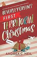 Beverley Green's First Territorial Christmas (Beverley Green Adventures #2)