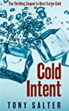 Cold Intent