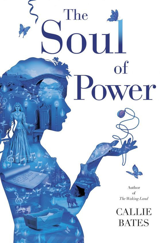 The Soul of Power by Callie Bates