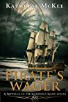 Pirate's Wager: Prequel to the Mardan's Mark Series
