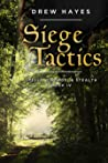 Siege Tactics (Spells, Swords, & Stealth, #4)