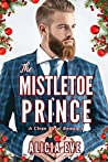 The Mistletoe Prince: A Clean Royal Romance