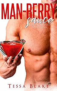 Man-Berry Sauce (A Second Helpings Short Story; The Caleb and Jen Trilogy, #1)