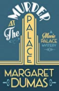 Murder At The Palace (Movie Palace Mystery #1)