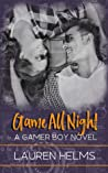 Game All Night (Gamer Boy, #3)