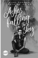 Ashes falling for the Sky