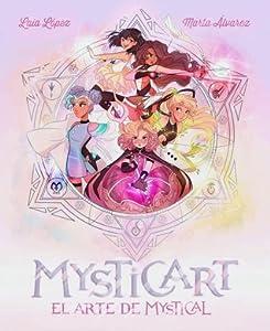 Mysticart. El arte de Mystical (Mystical, #2.5)