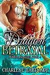 Dragon Betrayal (Water Dragons, #4)