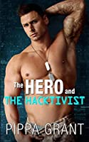 The Hero and the Hacktivist (Girl Band #4; The SEALS #1)