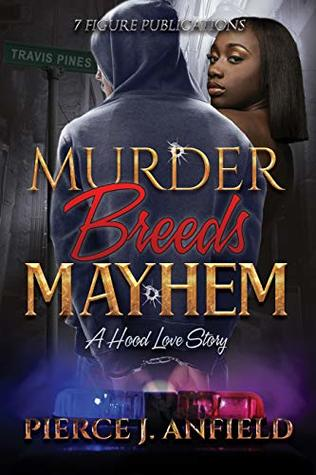 MURDER BREEDS MAYHEM