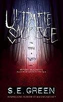 Ultimate Sacrifice: A Dark Teen Suspense