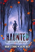 Haunted: The Woodsview Murders, #2