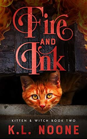 Fire and Ink by K.L. Noone