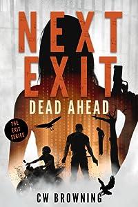 Next Exit, Dead Ahead (Exit, #3)
