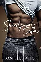 Sweatpants Season