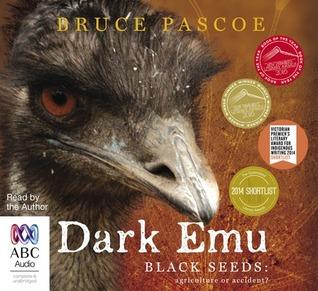 Dark Emu - Black Seeds by Bruce Pascoe