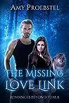 The Missing Love Link: A Clean Paranormal Romance (Romances Beyond Tuala, #2)