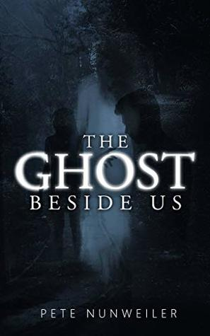 The Ghost Beside Us (The Ghost Between Us Book 2)