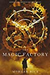 The Magic Factory (Oliver Blue and the School for Seers, #1)