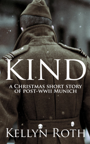 Kind: a Christmas short story of post-WWII Munich