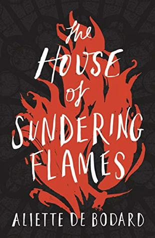 The House of Sundering Flames (Dominion of the Fallen #3)