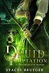 Druid Temptation (Druid Quest #2)