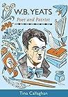 W.B. Yeats: Poet and Patriot