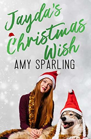 Jayda's Christmas Wish by Amy Sparling