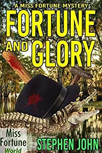 Fortune and Glory (Miss Fortune World Book 2)