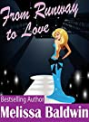 From Runway to Love (Love in the City Series Book 3)