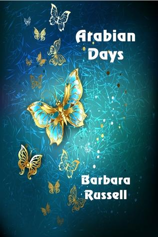 Arabian Days by Barbara Russell