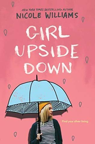 Girl Upside Down by Nicole Williams