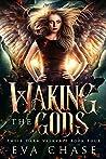 Waking the Gods (Their Dark Valkyrie, #4)