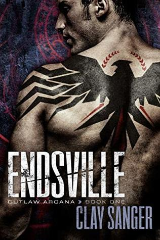 Endsville by Clay Sanger