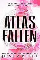 Atlas Fallen (Cyber Crown # 1)