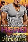 Her Captivated Hero (Black Dawn, #6)