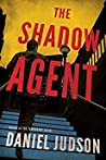 The Shadow Agent (The Agent #3)