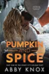 Pumpkin and Spice (The Windy City Holiday Duet #1)