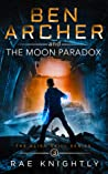 Ben Archer and the Moon Paradox (Alien Skill, #3)